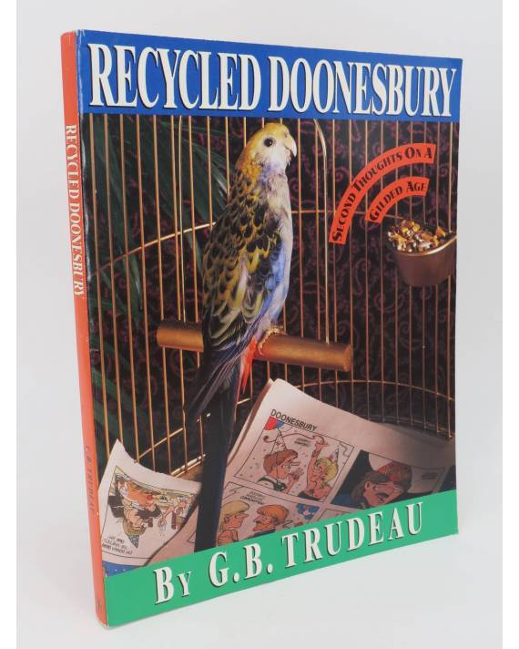 Cubierta de RECYCLED DOONESBURY. SECOND THOUGHTS ON A GILDED AGE TPB (G.B. Trudeau) Andrews and McMeel 1990