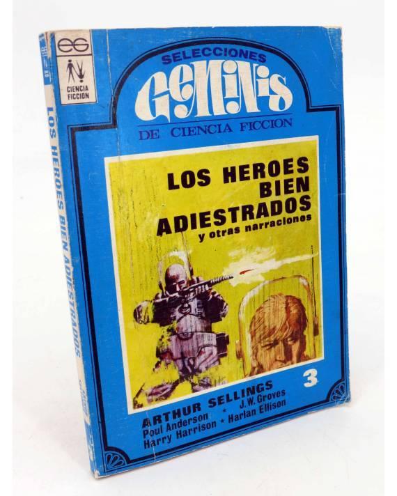 Cubierta de SELECCIONES GEMINIS DE CIENCIA FICCION 3. LOS HEROES BIEN ADIESTRADOS (Arthur Sellings) Géminis