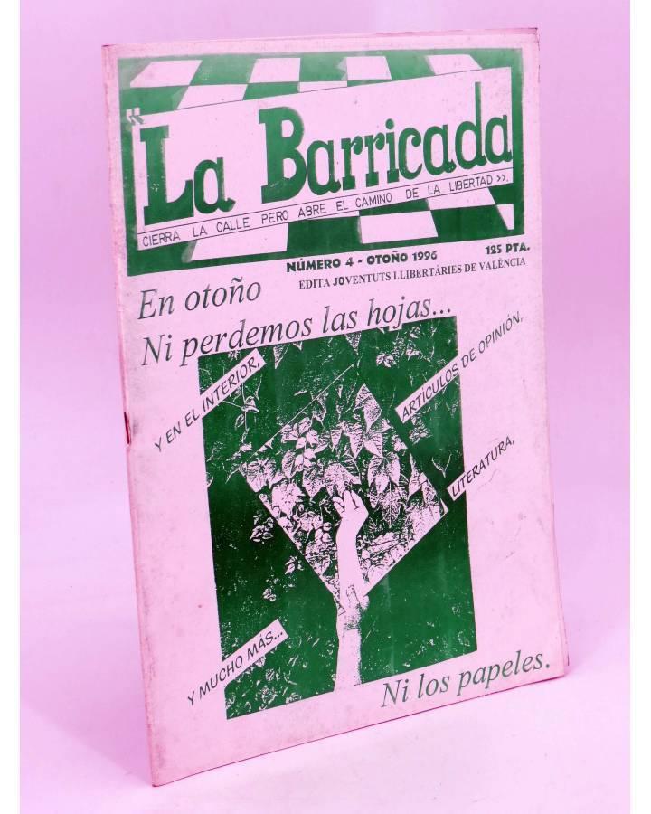 Cubierta de FANZINE LA BARRICADA 4. CIERRA LA CALLE PERO ABRE EL CAMINO DE LA LIBERTAD (Vvaa) Joventuts Llibertaries de