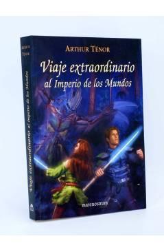 Cubierta de VIAJE EXTRAORDINARIO AL IMPERIO DE LOS MUNDOS (Arthur Tenor) Marenostrum 2010