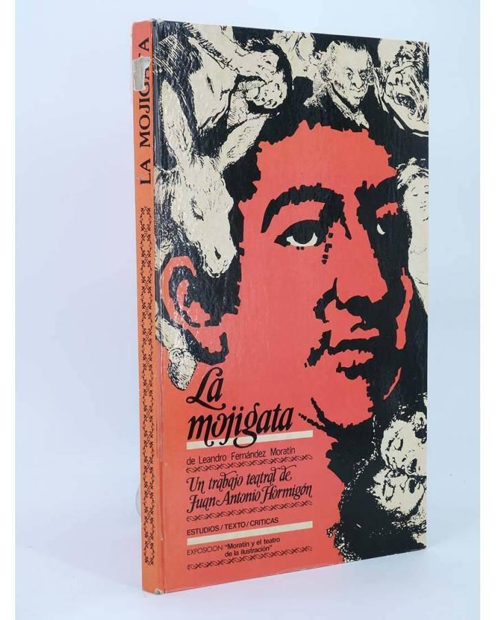 Cubierta de LA MOJIGATA de LEANDRO FERNÁNDEZ MORATÍN (Juan Antonio Hormigón) Diputación de Madrid 1982