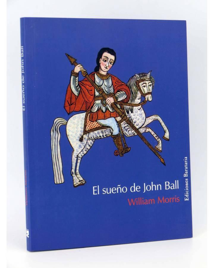 Cubierta de BÁRBAROS EL SUEÑO DE JOHN BALL (William Morris) Barataria 2007