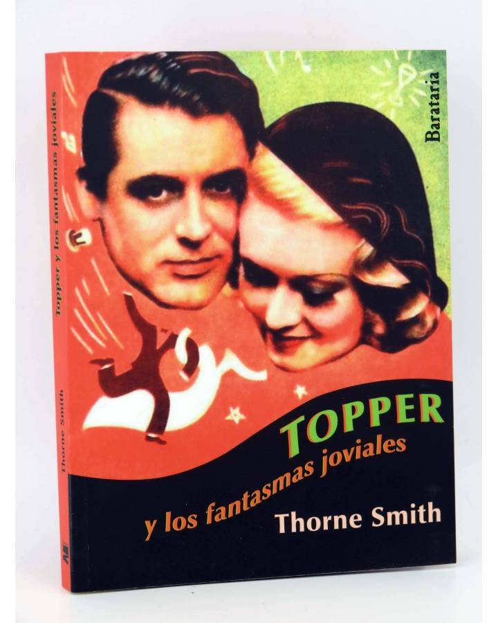Cubierta de BÁRBAROS TOPPER Y LOS FANTASMAS JOVIALES (Thorne Smith) Barataria 2013