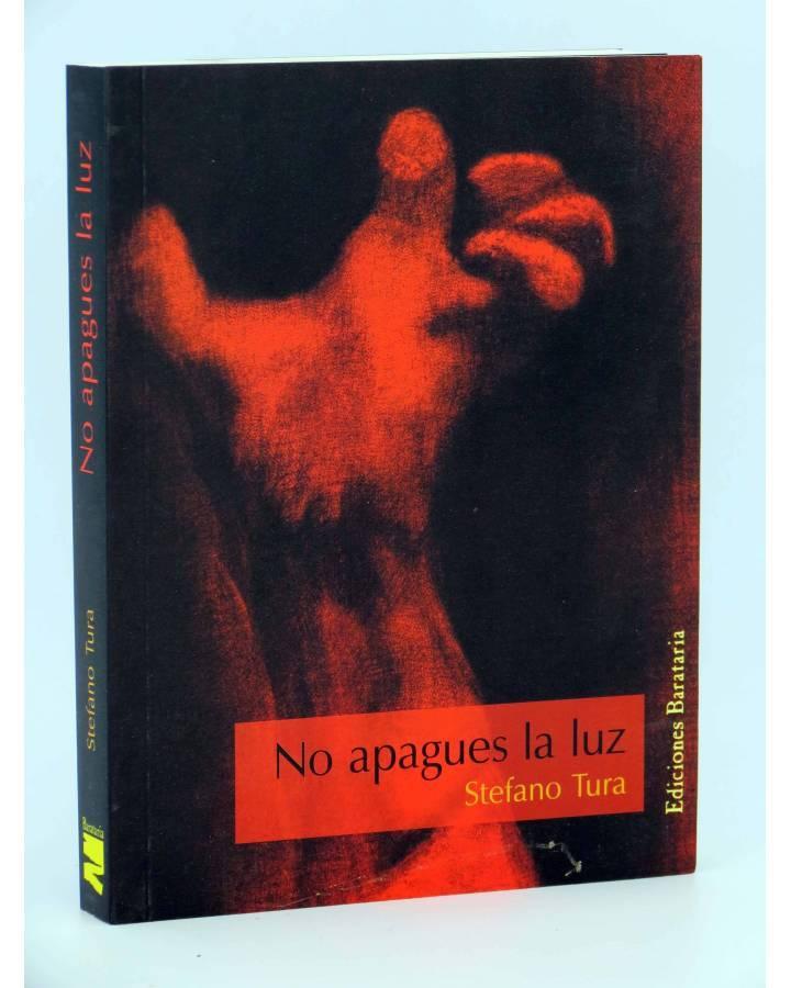 Cubierta de BÁRBAROS ITALIA SERIE NEGRA NO APAGUES LA LUZ (Stefano Tura) Barataria 2005