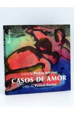 Cubierta de COL BÁRBAROS. CASOS DE AMOR (Pietro Aretino / Perico Pastor) Barataria 2010