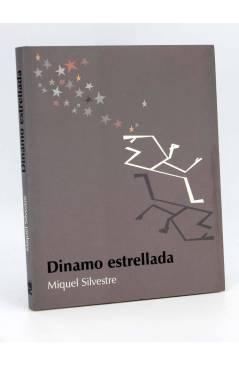 Cubierta de COL BÁRBAROS. DINAMO ESTRELLADA (Miquel Silvestre) Barataria 2004