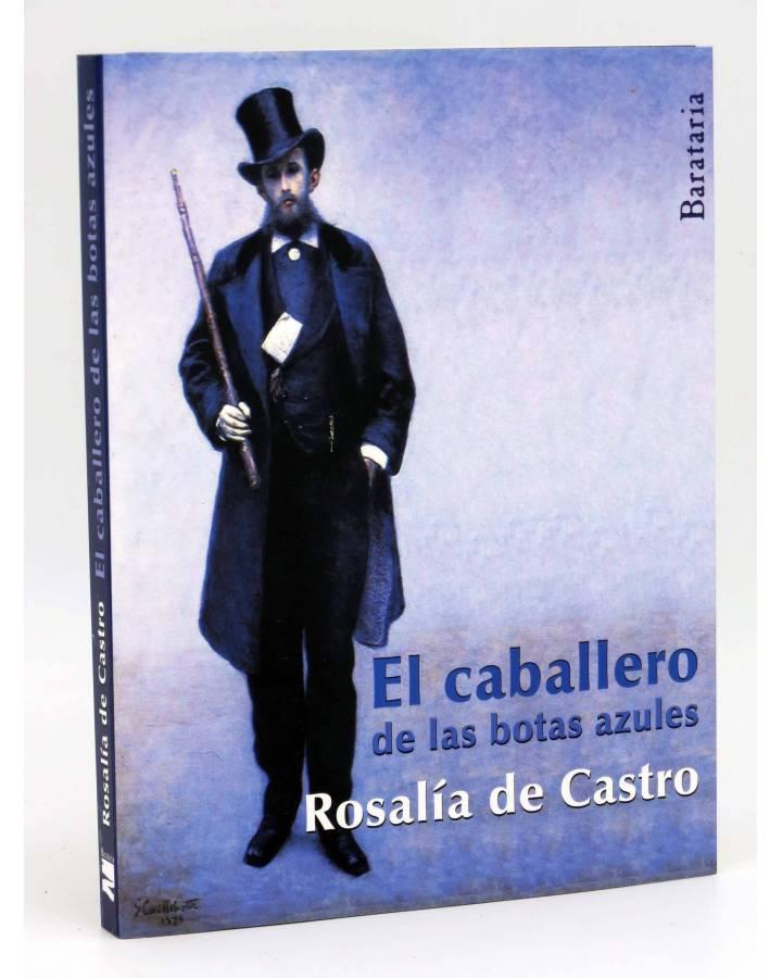 Cubierta de COL BÁRBAROS. EL CABALLERO DE LAS BOTAS AZULES (Rosalía De Castro) Barataria 2013