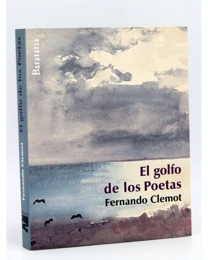 Cubierta de COL BÁRBAROS. EL GOLFO DE LOS POETAS (Fernando Clemot) Barataria 2009