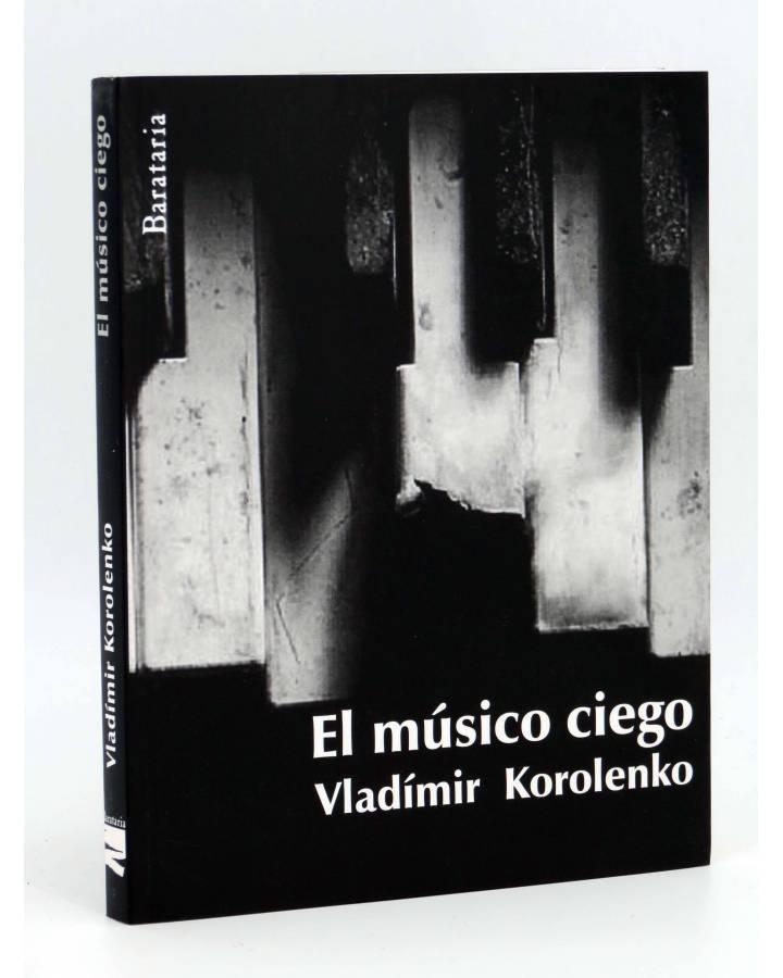 Cubierta de COL BÁRBAROS. EL MUSICO CIEGO (Vladimir Korolenko) Barataria 2011
