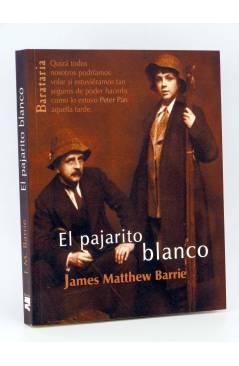 Cubierta de COL BÁRBAROS. EL PAJARITO BLANCO (James Matthew Barrie) Barataria 2009