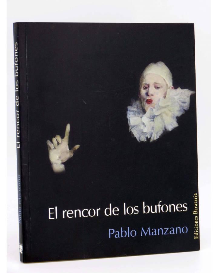Cubierta de COL BÁRBAROS. EL RENCOR DE LOS BUFONES (Pablo Manzano) Barataria 2006