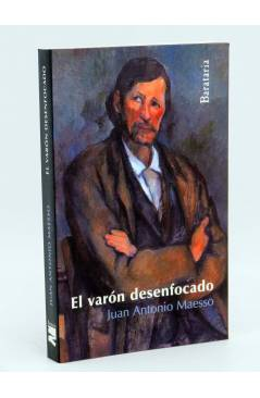 Cubierta de COL BÁRBAROS. EL VARON DESENFOCADO (Juan Antonio Maesso) Barataria 2010