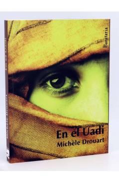 Cubierta de COL BÁRBAROS. EN EL UADI (Michele Drouart) Barataria 2012