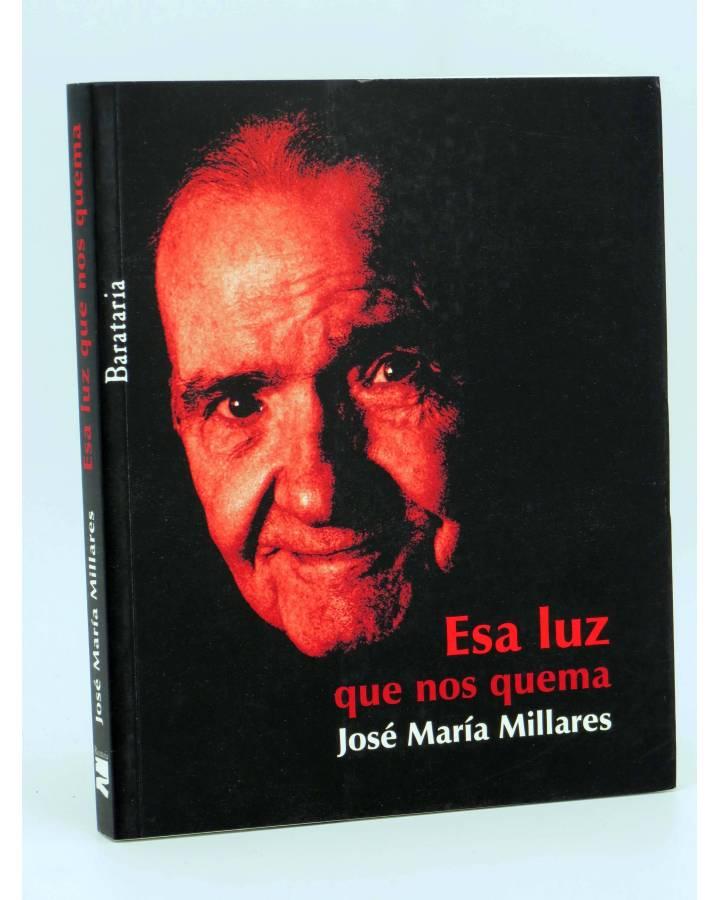 Cubierta de COL BÁRBAROS. ESA LUZ QUE NOS QUEMA (José María Millares Sall) Barataria 2009
