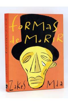 Cubierta de COL BÁRBAROS. FORMAS DE MORIR (Zakes Mda) Barataria 2001