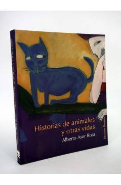 Cubierta de COL BÁRBAROS. HISTORIAS DE ANIMALES Y OTRAS VIDAS (Alberto Asor Rosa) Barataria 2006