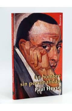Cubierta de COL BÁRBAROS. HOMBRE SIN PERSONALIDAD (Paul Heyse) Barataria 2013