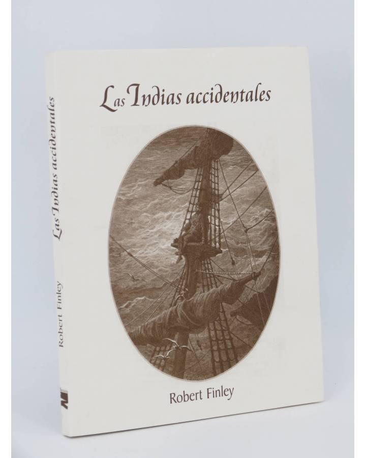 Cubierta de COL BÁRBAROS. LAS INDIAS ACCIDENTALES (Robert Finley) Barataria 2002