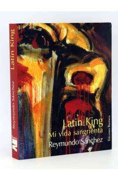 Cubierta de COL BÁRBAROS. LATIN KING MI VIDA SANGRIENTA (Reymundo Sánchez) Barataria 2006