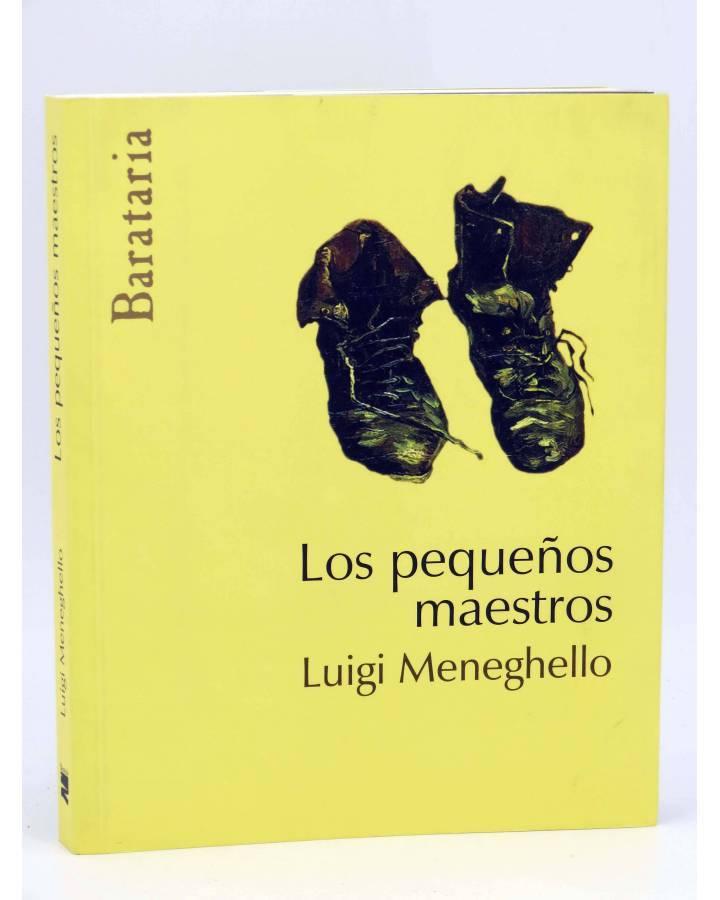 Cubierta de COL BÁRBAROS. LOS PEQUEÑOS MAESTROS (Luigi Meneghello) Barataria 2008