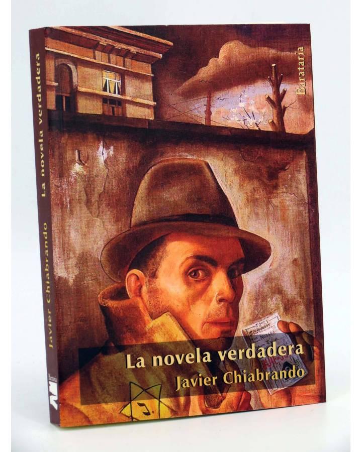 Cubierta de COL BÁRBAROS. NOVELA VERDADERA (J. Chiabrando) Barataria 2013