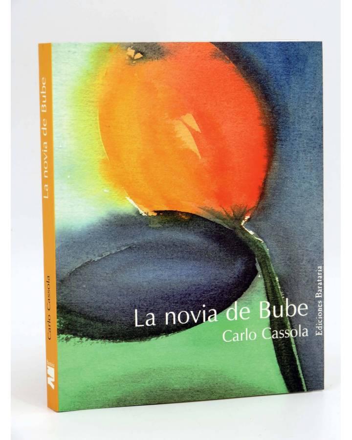 Cubierta de COL BÁRBAROS. NOVIA DE BUBE (Carlo Cassola) Barataria 2007