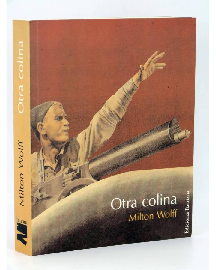 Cubierta de COL BÁRBAROS. OTRA COLINA (Milton Wolff) Barataria 2005