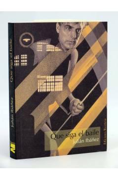 Cubierta de COL BÁRBAROS. QUE SIGA EL BAILE (Julián Ibáñez) Barataria 2006