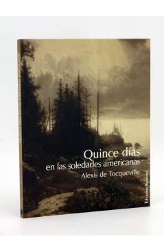 Cubierta de QUINCE DÍAS EN LAS SOLEDADES AMERICANAS (Alexis De Tocqueville) Barataria 2004