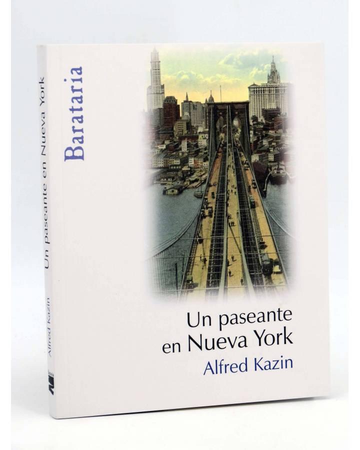 Cubierta de COL BÁRBAROS. UN PASEANTE EN NUEVA YORK (Alfred Kazin) Barataria 2009