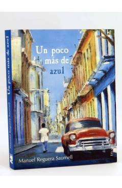 Cubierta de COL BÁRBAROS. UN POCO MAS DE AZUL (Manuel Reguera Saumell) Barataria 2004