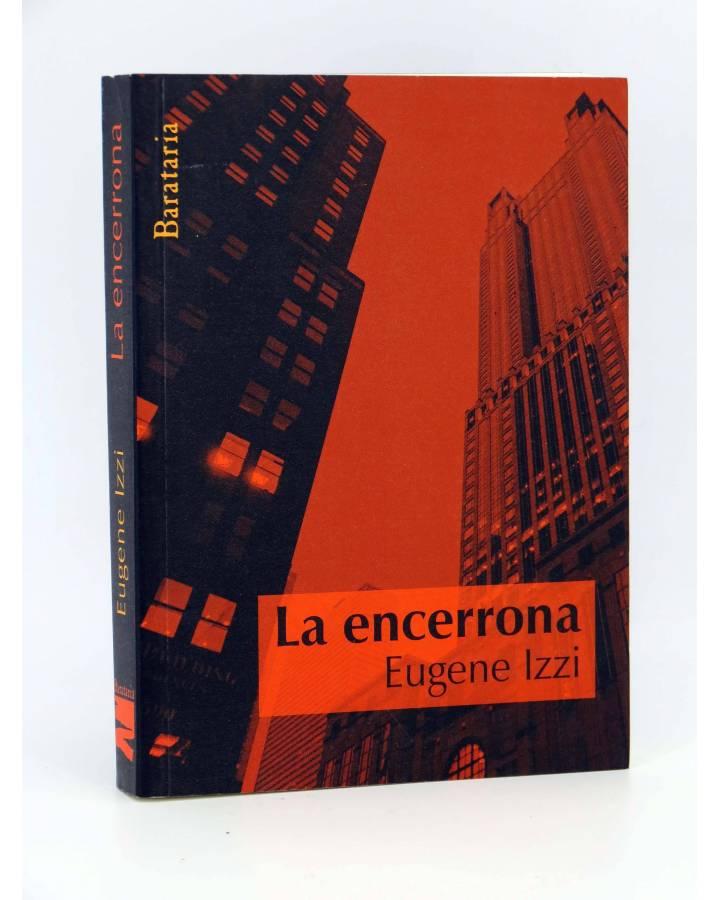 Cubierta de COL MAR NEGRO. LA ENCERRONA (Eugene Izzi) Barataria 2008