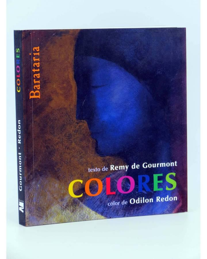 Cubierta de COL. UNO MÁS UNO. COLORES (Remy De Gourmont / Odilon Redon) Barataria 2009