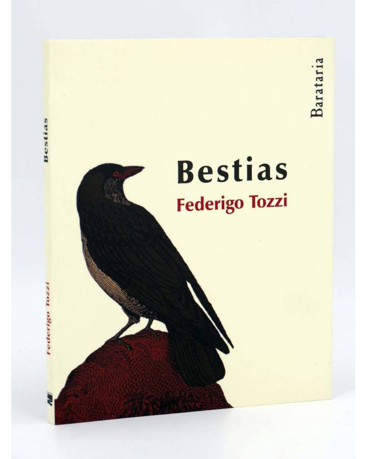 Cubierta de BESTIAS (Federico Tozzi) Barataria 2010