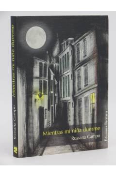 Cubierta de MIENTRAS MI NIÑA DUERME (Rossana Campo) Barataria 2007