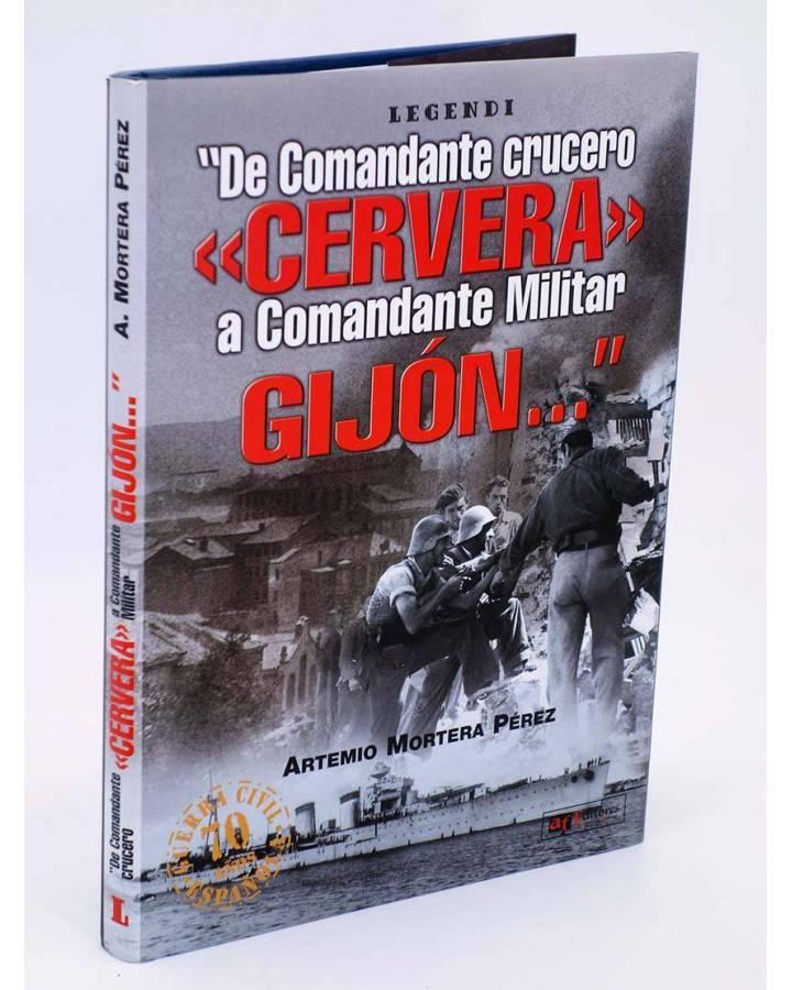 Cubierta de DE COMANDANTE CRUCERO CERVERA A COMANDANTE MILITAR GIJÓN (Artemio Mortera Pérez) Quirón 2005