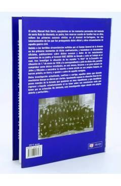 Muestra 3 de ASÍ EMPEZÓ TODO. MEMORIAS DE UN MARINO DE LA REPÚBLICA (Manuel Ruiz Sierra) Quirón 2005