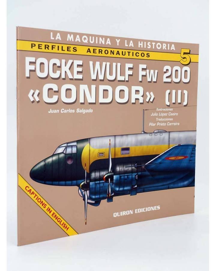 Cubierta de PERFILES AERONAÚTICOS 5. FOCKE WULF FW 200 CONDOR II (Salgado Juan) Quirón 2001