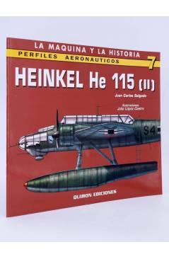 Cubierta de LA MÁQUINA Y LA HISTORIA PERFILES AERONAÚTICOS 7. HEINKEL HE 115 II (Juan Carlos Salgado / Julio Lopez Caeir