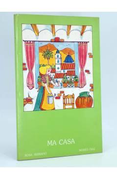 Cubierta de BIBLIOTECA INFANTIL 4. MA CASA (Rosa Serrano / Moisés Diaz) Generalitat Valenciana 1985