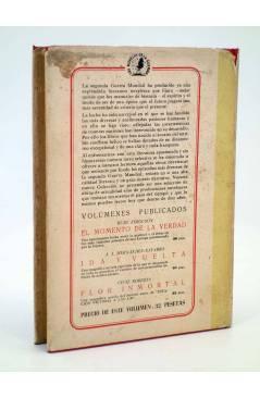 Contracubierta de LAS NOVELAS DE LA GUERRA FLOR INMORTAL (Cecil Roberts) Luís de Caralt 1947