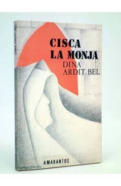 Cubierta de CISCA LA MONJA O EL COMPLETO DE CLEOPATRA (Dina Ardir Bel) Amarantos 1989