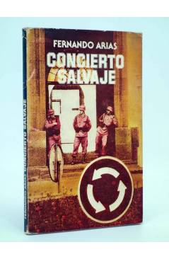 Cubierta de CONCIERTO SALVAJE. DEDICATORIA AUTÓGRAFA DEL AUTOR (Fernando Arias) Almudín 1979