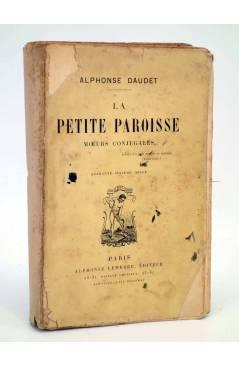 Cubierta de LA PETITE PAROISSE MOEURS CONJUGALES (Alphonse Daudet) Alphonse Lemere 1895