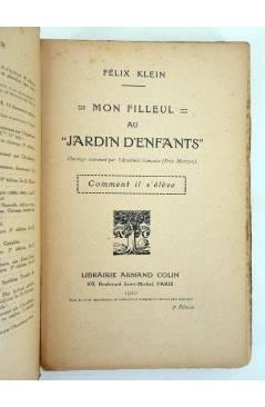Muestra 1 de MON FILLEUL AU JARDIN D'ENFANTS. COMMENT IL S'ELEVE (Felix Klein) Armand Colin 1920