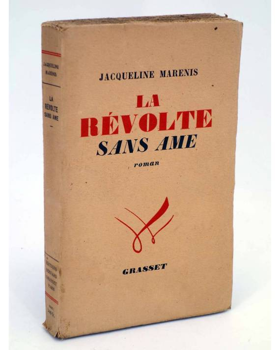 Cubierta de LA REVOLTE SANS AME (Jacqueline Maremis) Bernard Grasset 1946