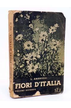 Cubierta de FIORI D'ITALIA VOLUME SECONDO (L. Ambruzzi) Societa Editrize Internazionale 1940