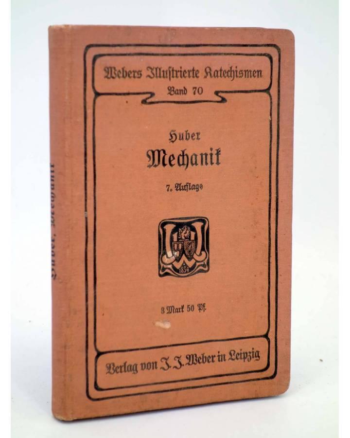 Cubierta de WEBERS ILLUSTRIERTE KATECHISMEN MECHANIK SIEBENTE AUFLAGE (No Acreditado) JJ Weber 1902
