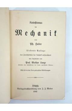Muestra 1 de WEBERS ILLUSTRIERTE KATECHISMEN MECHANIK SIEBENTE AUFLAGE (No Acreditado) JJ Weber 1902