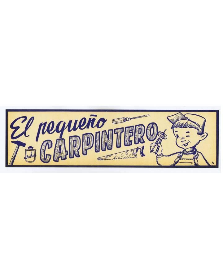 Cubierta de LITOGRAFÍA JUGUETE EL PEQUEÑO CARPINTERO 31X9 cm (No Acreditado) Archer 1950